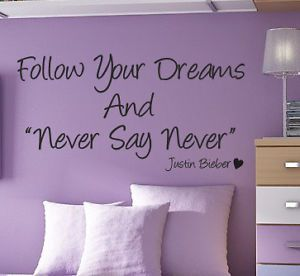 Justin Bieber Never Say Never Wall Quote Art Sticker Kids Bedroom Love WQ66