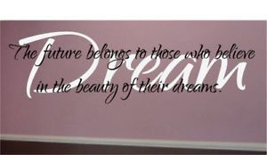 Beauty Dreams Inspirational Wall Quote Decal Home Decor