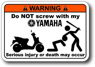 Do not Screw Yamaha Zuma 50 125 Warning Sticker Decal