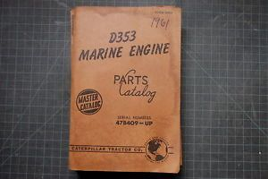 Cat Caterpillar D353 Marine Engine Parts Manual Shop Book 1961 Catalog Spare