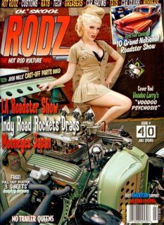 OL' Skool Rodz Magazine 40 Hot Rod Rat Street Old School Custom Culture Pinup