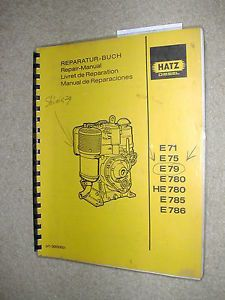 Hatz E71 75 79 780 785 786 HE780 Service Shop Repair Manual Diesel Engine Book