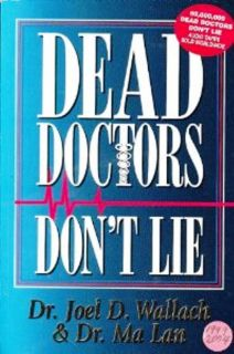 Dead Doctors Don'T Lie Paperback Live to 120 Years 45 Million copies Sold