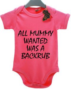 All Mummy Backrub Rude Mum Baby Grow Suit Boy Girl Babies Clothes Gift Funny