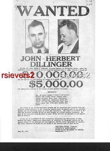 1934 Wanted Poster John Dillinger Public Enemy Crime