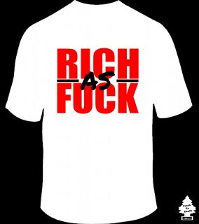Rich as F CK Lil Wayne Weezy 2 Chainz Young Money Cash Money Hip Hop Rap T Shirt
