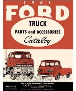 1961 Ford Truck Part Numbers Book List Catalog Interchange Drawings Automotive