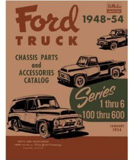 1948 1951 1952 1953 1954 Ford Truck 100 600 Parts Numbers Book Guide Interchange Automotive