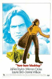 Two Lane Blacktop Movie Poster (27 x 40 Inches   69cm x 102cm) (1971) Style B  (James Taylor)(Dennis Wilson)(Warren Oates)(Laurie Bird)(Harry Dean Stanton)   Prints