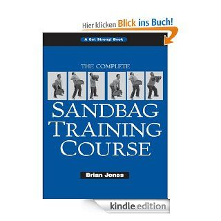 The Complete Sandbag Training Course eBook Brian Jones Kindle Shop