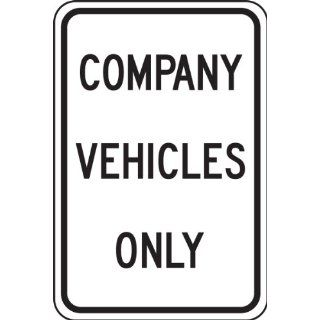 "Accuform Signs FRP247RA Engineer Grade Reflective Aluminum Designated Parking Sign, Legend ""COMPANY VEHICLES ONLY"", 12"" Width x 18"" Length x 0.080"" Thickness, Black on White"