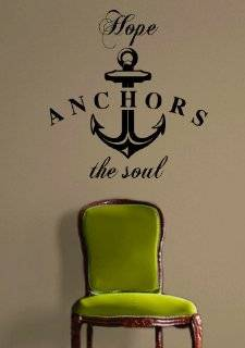 Hope Anchors the Soul Quote Decal Sticker Wall Vinyl Art