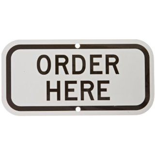 "My Parking Sign K 9064 Heavy Duty Aluminum Rectangle No Parking Sign, Legend ""ORDER HERE"", Black On White"