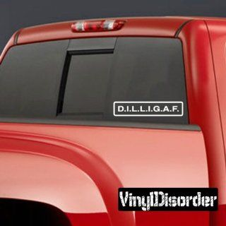 D.I.L.L.I.G.A.F Bumper Sticker Wall Decal   Vinyl Decal   Car Decal   DC346   Wall Decor Stickers
